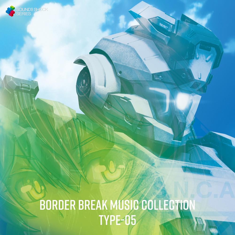 BORDER BREAK MUSIC COLLECTION TYPE-05